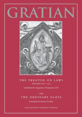 The Treatise on Laws (Decretum Dd. 1-20 With the Ordinary Gloss) (v. 2)