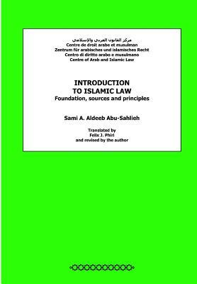 Introduction to Islamic Law: Foundation, Sources and Principles