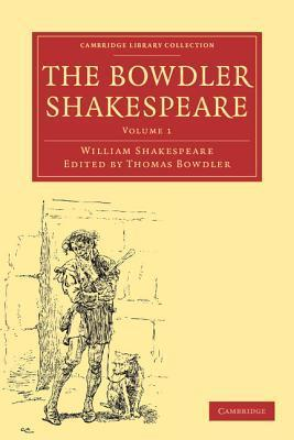 Bowdler Shakespeare: Volume 1