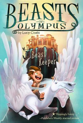 Beast Keeper (Beasts of Olympus, #1)
