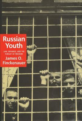 russian-youth-law-deviance-and-the-pursuit-of-freedom