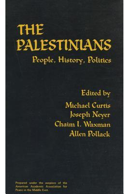 The Palestinians: People, History, Politics