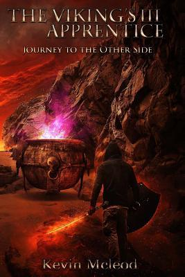 Journey to the Other Side (The Viking's Apprentice, #3)