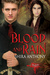 Blood and Rain (Blood #1) by Shira Anthony