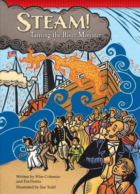 Steam!: Taming the River Monster