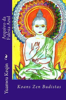 Arquivo da falesia azul: koans zen budistas by Yuanwu Keqin