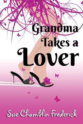 Grandma Takes a Lover