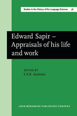Edward Sapir, Appraisals Of His Life And Work