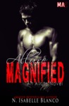 Allure Magnified by N. Isabelle Blanco