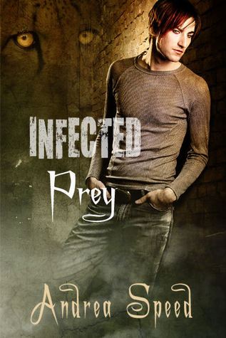 Infected: Prey (Infected, #1) by Andrea Speed — Reviews ...
