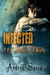 Infected: Life After Death ...