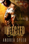 Infected: Undertow (Infected, #7)