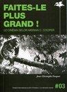 Faites le plus grand by Jean-Christophe Fouquet