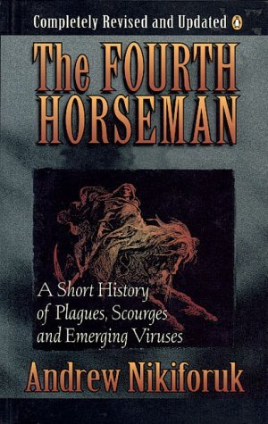 The Fourth Horseman by Andrew Nikiforuk