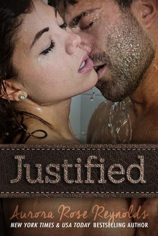 Justified by Aurora Rose Reynolds