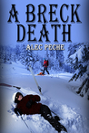 A Breck Death (Jill Quint, MD, Forensic Pathologist #3)