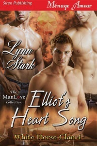 Elliot's Heart Song (White Horse Clan #4)