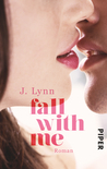 Fall with Me by J. Lynn