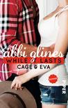 While It Lasts – Cage und Eva by Abbi Glines
