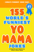 155 World's Funniest YO MAMA Jokes by Oliver Oliver Reed