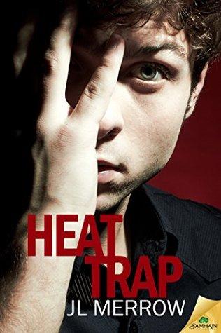 Heat Trap by J.L. Merrow