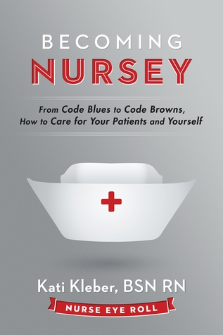 Becoming nursey from code blues to code browns how to care for 23575245 fandeluxe Image collections