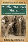 Millie Marries a Marshal (Brides with Grit, #2)