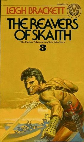 The Reavers of Skaith by Leigh Brackett