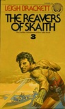 The Reavers of Skaith  (The Book of Skaith, #3)