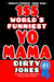155 World's Funniest Yo Mama Dirty Jokes by Oliver Oliver Reed