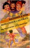 Irish Cinder Lad Tales: 'Billy Beg and His Bull' and 'The Bracket Bull'