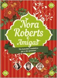 Nora Roberts e Amigas: Caixa
