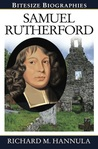 Samuel Rutherford (Bitesize Biographies)