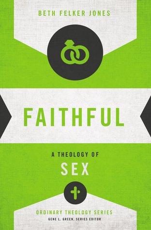 faithful-a-theology-of-sex