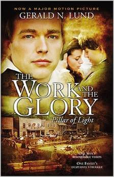 Pillar of Light (The Work and the Glory, #1)