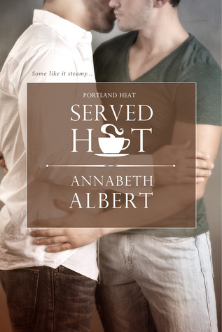Served Hot(Portland Heat 1)