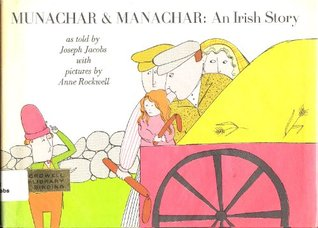 Munachar & Manachar: An Irish Story,
