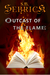 Outcast of the Flame by S.B. Sebrick
