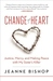 Change of Heart by Jeanne Bishop