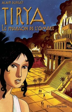 Le Pharaon de l'Ombre (Tirya #2)