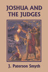 Joshua and the Judges by J. Paterson Smyth
