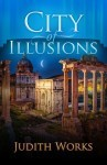 Ebook City of Illusions by Judith Works TXT!