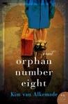Orphan Number Eight by Kim van Alkemade