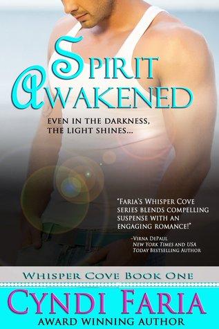 Spirit Awakened Whisper Cove 1 By Cyndi Faria