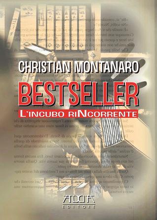 Bestseller: l'incubo riNcorrente