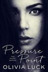 Pressure Point (Point, #2)