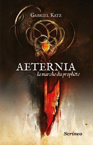 https://ploufquilit.blogspot.com/2017/09/aeternia-1-la-marche-du-prophete.html