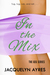 In the Mix by Jacquelyn Ayres