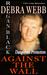 Against the Wall (Dangerous Protectors #1) by Debra Webb