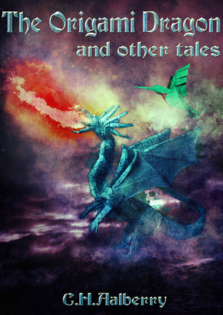 The Origami Dragon And Other Tales